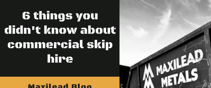 6 Things you Didn't Know About Commercial Skip Hire