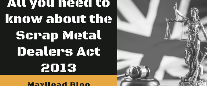 All You Need to Know About The Scrap Metal Dealers Act 2013