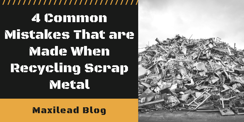common mistakes that are made when recycling scrap metal