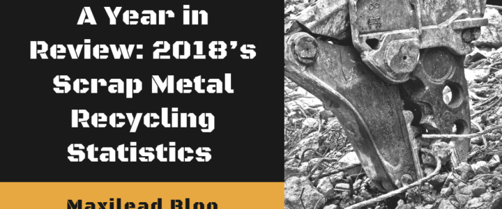 A Year in Review: 2018's Scrap Metal Recycling Statistics